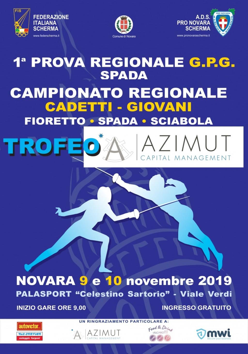 """""""Trofeo Azimut"""" - Prima Prova Regionale G.P.G. di spada.  Campionato Regionale Cadetti-Giovani di fioretto, spada e sciabola"""